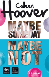 Maybe Someday Maybe Not