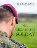 Der gezähmte Soldat