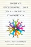 Womens Professional Lives In Rhetoric And Composition