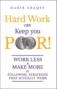 Hard Work Can Keep You Poor La couverture du livre martien