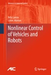 Nonlinear Control Of Vehicles And Robots