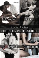 Lucia Jordan - Lucia Jordan Four Complete Series: Tangled, Kiss, Pierced, & The Gentleman artwork