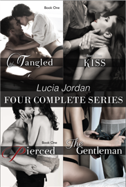 Lucia Jordan Four Complete Series: Tangled, Kiss, Pierced, & The Gentleman PDF Download