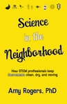 Science In The Neighborhood Discover How Stem Professionals Keep Sacramento Clean Dry And Moving