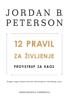 12 pravil za življenje - Jordan B. Peterson
