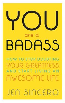 Jen Sincero - You Are a Badass book