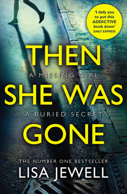 Lisa Jewell - Then She Was Gone book