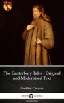 The Canterbury Tales - Original And Modernised Text