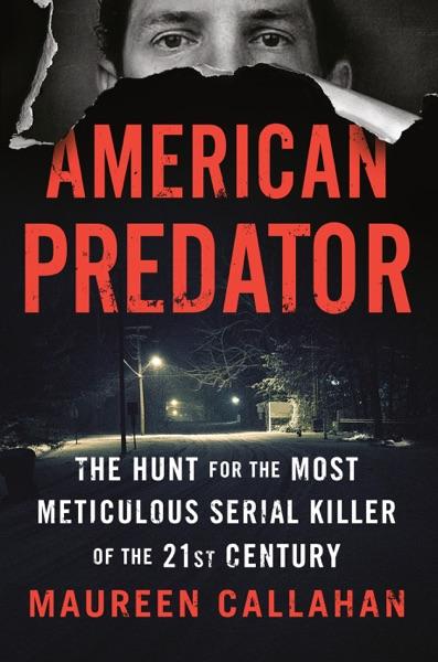 American Predator - Maureen Callahan book cover