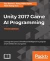 Unity 2017 Game AI Programming - Third Edition