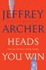 Jeffrey Archer - Heads You Win artwork