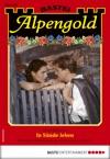 Alpengold 289 - Heimatroman