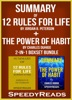 Summary of 12 Rules for Life: An Antidote to Chaos by Jordan B. Peterson + Summary of The Power of Habit by Charles Duhigg 2-in-1 Boxset Bundle