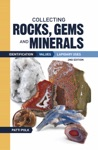 Collecting Rocks Gems And Minerals