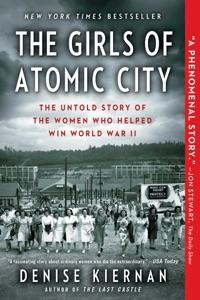 The Girls of Atomic City da Denise Kiernan