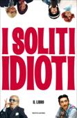 I soliti idioti
