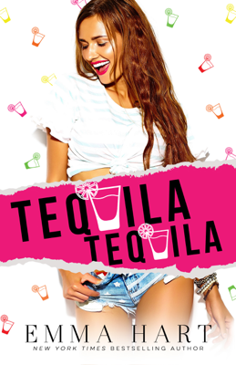 Tequila Tequila - Emma Hart book