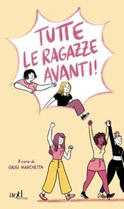 Tutte le ragazze avanti! Book Cover