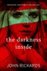 The Darkness Inside: Writer's Cut