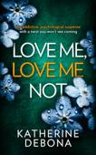 Love Me, Love Me Not