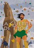 La Guerre de Troie (mythologie jeunesse)