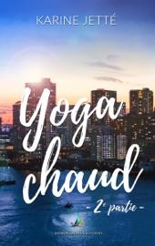 Yoga Chaud ~ 2e partie  Nouvelle lesbienne