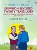 Erewhon Revisited Twenty Years Later, Both by the Original Discoverer of the Country and by His Son