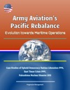 Army Aviations Pacific Rebalance Evolution Towards Maritime Operations - Case Studies Of Uphold Democracy Haitian Liberation 1994 East Timor Crisis 1999 Fukushima Nuclear Disaster 2011