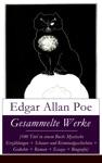 Gesammelte Werke 100 Titel In Einem Buch Mystische Erzhlungen  Schauer Und Kriminalgeschichten  Gedichte  Roman  Biografie