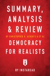 Summary Analysis  Review Of Christopher H Achens  Larry M Bartelss Democracy For Realists By Instaread
