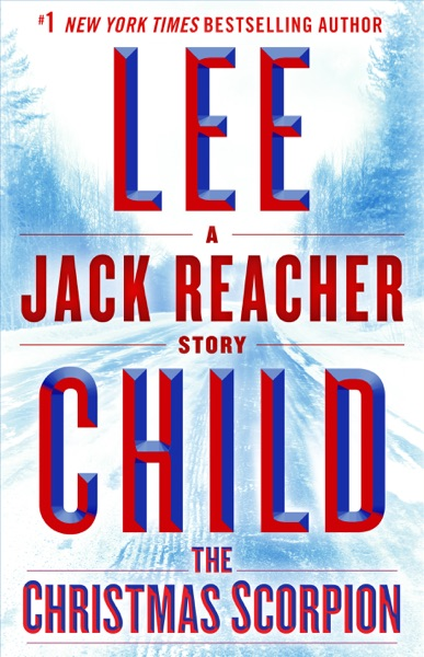 The Christmas Scorpion: A Jack Reacher Story - Lee Child book cover