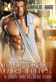 IRISH CREAM DREAMS: A CANDY MAN DELIVERY STORY