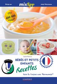 MIXtipp: Bébés et petits enfants Recettes (francais)