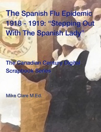 Spanish Flu Epidemic 1918 1919 Stepping Out With The Spanish Lady