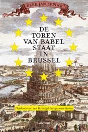 Download and Read Online De toren van Babel staat in Brussel