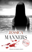 The Murder of Jessica Manners
