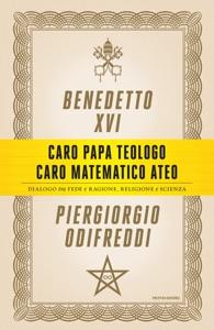 Caro papa teologo, caro matematico ateo Book Cover