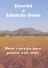 Liverini E Eduarda Stone