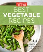 America's Test Kitchen Best Vegetable Recipes