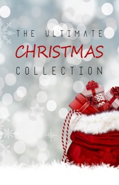 The Ultimate Christmas Collection: 150+ authors & 400+ Christmas Novels, Stories, Poems, Carols & Legends PDF Download