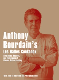 Anthony Bourdain's Les Halles Cookbook PDF Download