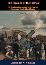 THE INVASION OF THE CRIMEA: VOL. V [SIXTH EDITION]
