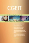 CGEIT The Ultimate Step-By-Step Guide