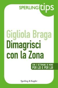 Dimagrisci con la Zona - Sperling Tips Book Cover