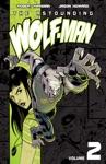 The Astounding Wolf-Man Vol 2