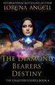 The Diamond Bearers' Destiny