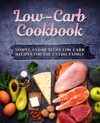 Low-Carb Cookbook Simple And Healthy Low-Carb Recipes For The Entire Family