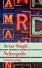 Nekropolis – Kriminalroman Aus Delhi