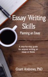 Essay Writing Skills: Planning Your Essay
