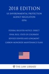 Federal Register Notice Direct Final Rule State Of Colorado - Revised Denver And Longmont Carbon Monoxide Maintenance Plans US Environmental Protection Agency Regulation EPA 2018 Edition